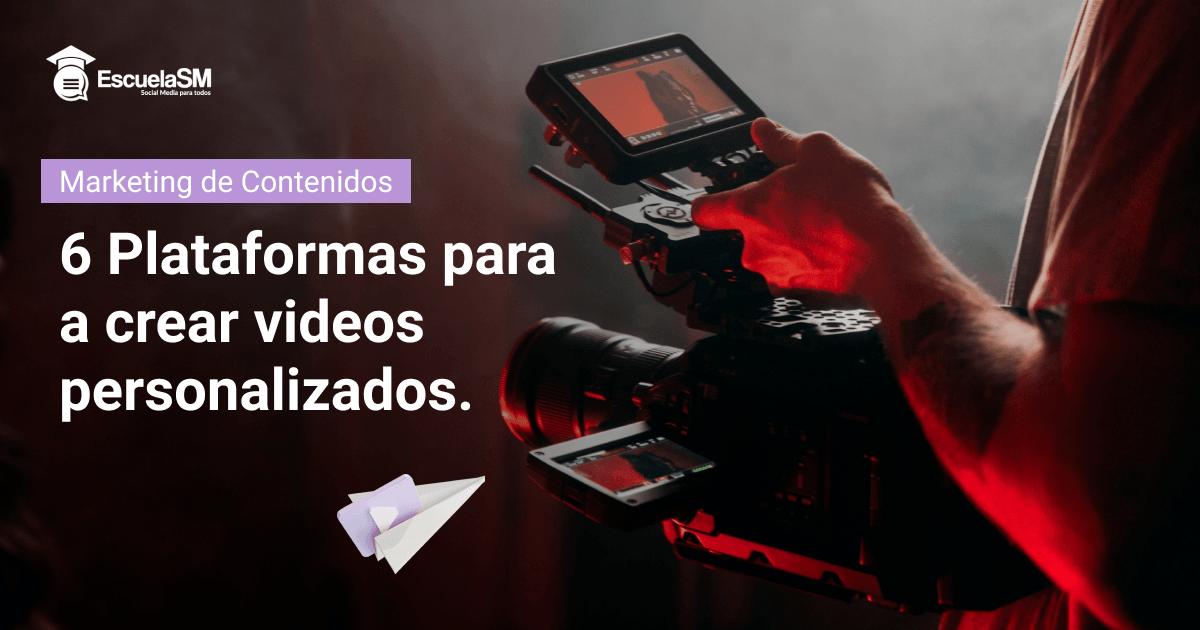Plataformas para crear videos personalizados by KAL VISUALS