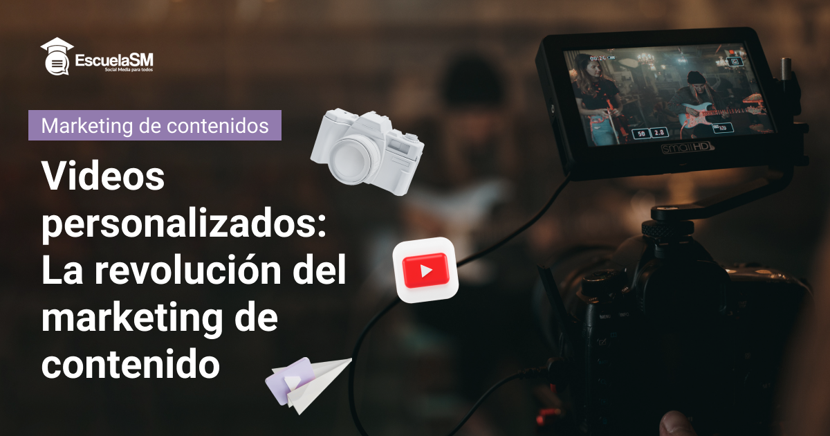 videos personalizados para marketing de contenidos