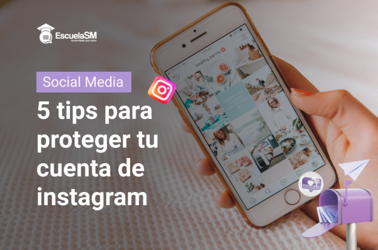 Proteger tu cuenta de Instagram - EscuelaSM