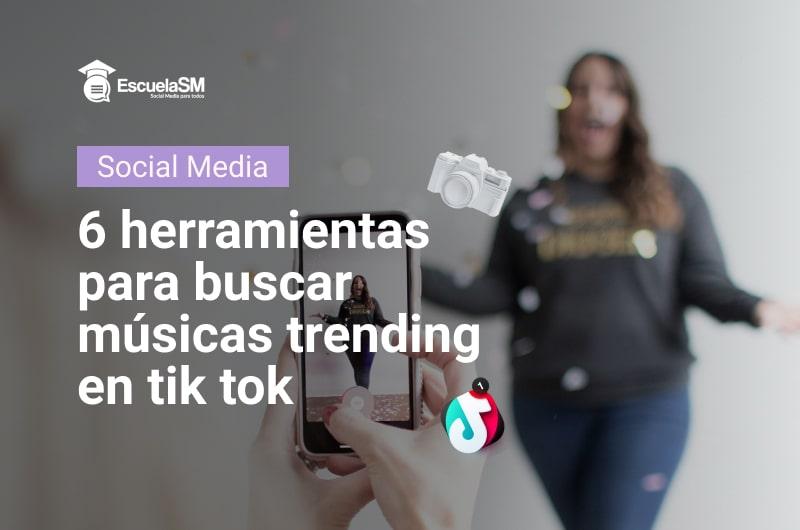 Buscar canciones trending para tik tok